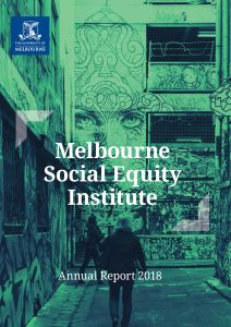 Download the Melbourne Social Equity Institute annual report for 2018